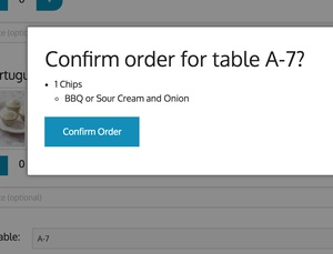 Simply select your items and a table to place an order.